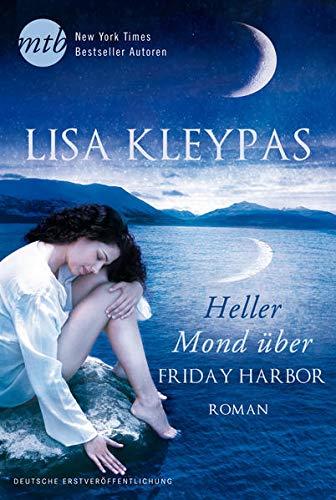 9783956490200: Heller Mond über Friday Harbor