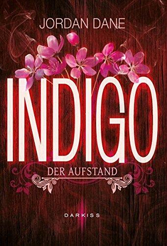 9783956490903: Indigo - Der Aufstand