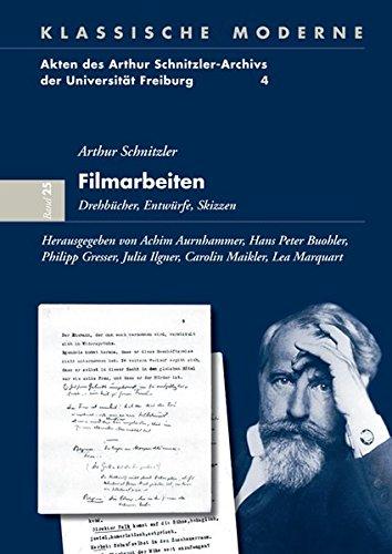 Filmarbeiten: Arthur Schnitzler