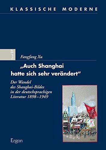 Auch Shanghai hatte sich sehr verändert: Fangfang Xu