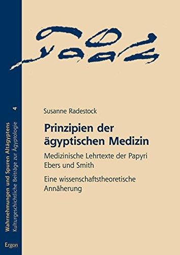 Prinzipien der ägyptischen Medizin: Susanne Radestock