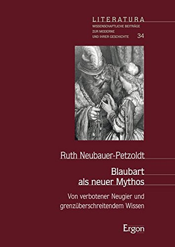Blaubart als neuer Mythos: Ruth Neubauer-Petzoldt