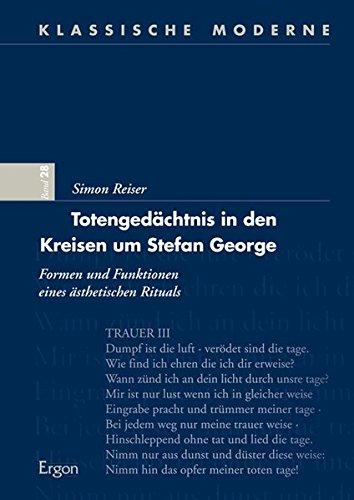 Totengedächtnis in den Kreisen um Stefan George: Simon Reiser