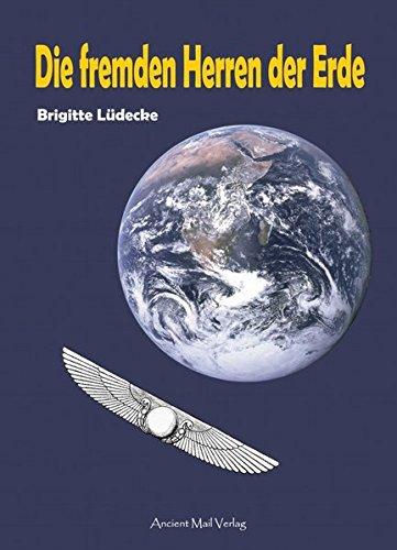 Die fremden Herren der Erde: Brigitte L�decke