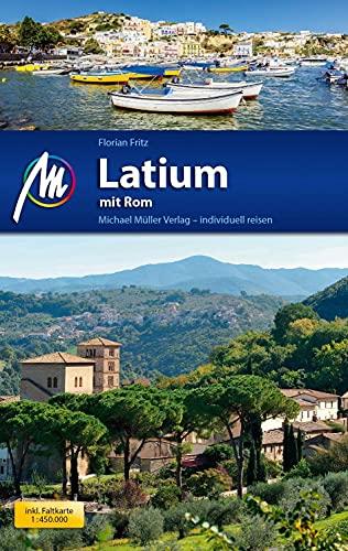 Latium mit Rom Reiseführer Michael Müller Verlag: Florian Fritz