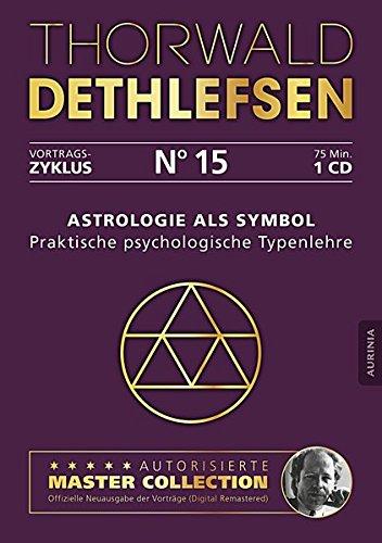 9783956595158: Astrologie als Symbol - Praktische psychologische Typenlehre: Vortrag 15