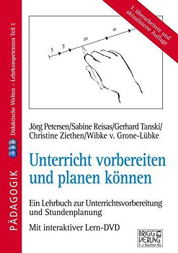 9783956600050: Unterricht vorbereiten und planen k�nnen: Didaktische Welten - Lehrkompetenzen Teil 1 / Ein Lehrbuch zur Unterrichtsvorbereitung und Stundenplanung mit interaktiver Lern-DVD