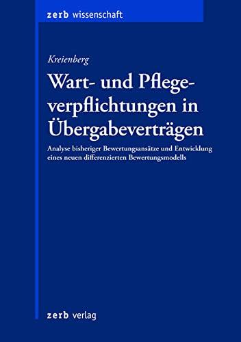 Wart- und Pflegeverpflichtungen in Übergabeverträgen: Kreienberg Eva