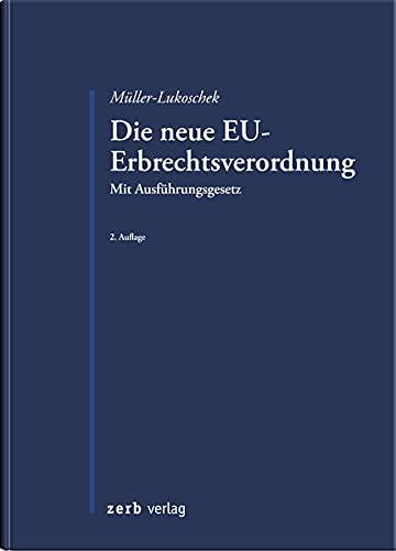9783956610288: Die neue EU-Erbrechtsverordnung