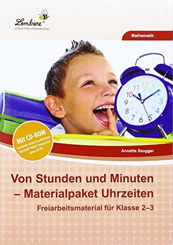 9783956648212: Von Stunden und Minuten - Materialpaket Uhrzeiten (Set): Grundschule, Mathematik, Klasse 2-3