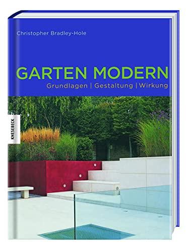9783956662003: GARTEN MODERN - Grundlagen-Gestaltung-Wirkung