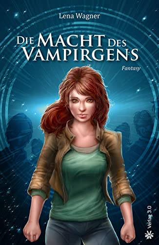 9783956671623: Die Macht des Vampirgens
