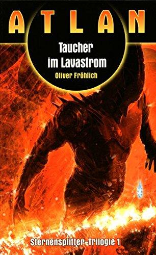 9783956680885: Atlan - Sternensplitter-Trilogie, 3 Bde.