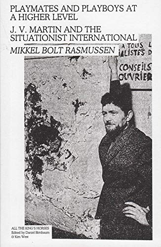 9783956791055: Mikkel Bolt Rasmussen - Playmates and Playboys at a Higher Level: J. V. Martin and the Si