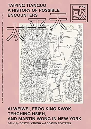 Taiping Tianguo - A History of Possible: Editor) Doryun Chong,