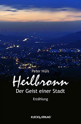9783956831515: Heilbronn: Der Geist einer Stadt