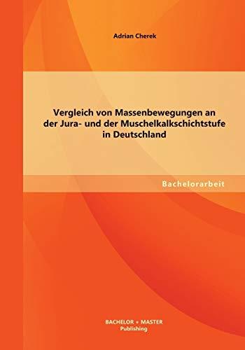 9783956840012: Vergleich Von Massenbewegungen an Der Jura- Und Der Muschelkalkschichtstufe in Deutschland