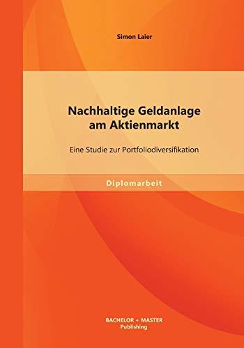 9783956840883: Nachhaltige Geldanlage am Aktienmarkt: Eine Studie zur Portfoliodiversifikation