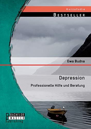 9783956842597: Depression: Professionelle Hilfe Und Beratung