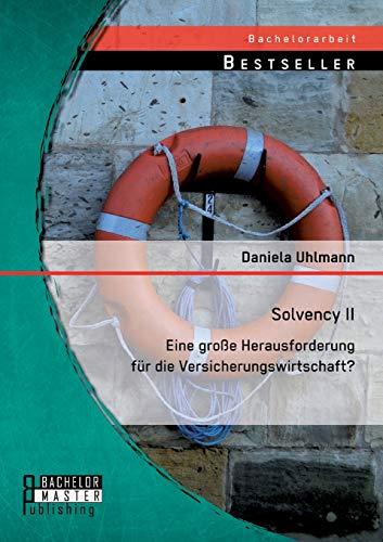 9783956843648: Solvency II - eine große Herausforderung für die Versicherungswirtschaft?
