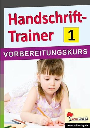 9783956865015: Kohls Handschrift-Trainer 1: VORBEREITUNGSKURS