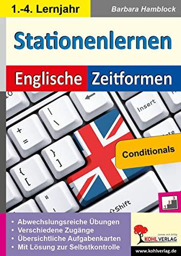 9783956865183: Kohls Stationenlernen Englische Zeitformen 6: Conditionals. Mit ausführlichen Lösungen