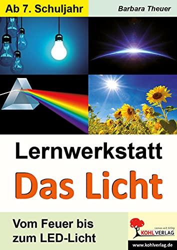 9783956865206: Lernwerkstatt Das Licht. Mit Lösungen