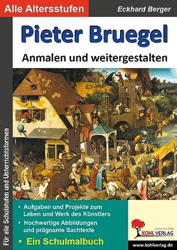 9783956865619: Pieter Bruegel ... anmalen und weitergestalten: Ein Schulmalbuch