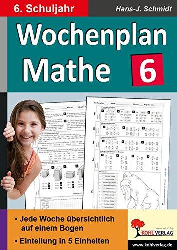 9783956865732: Wochenplan Mathe / 6. Schuljahr: Jede Woche übersichtlich auf einem Bogen!