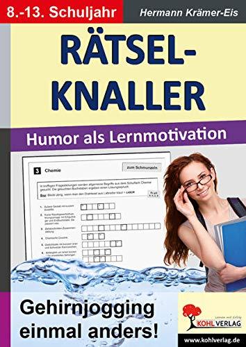 9783956866739: RÄTSELKNALLER: Humor als Lernmotivation - Gehirnjogging einmal anders