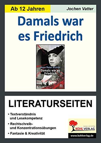 9783956867859: Damals war es Friedrich - Literaturseiten