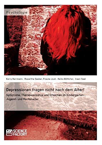 9783956870194: Depressionen fragen nicht nach dem Alter!