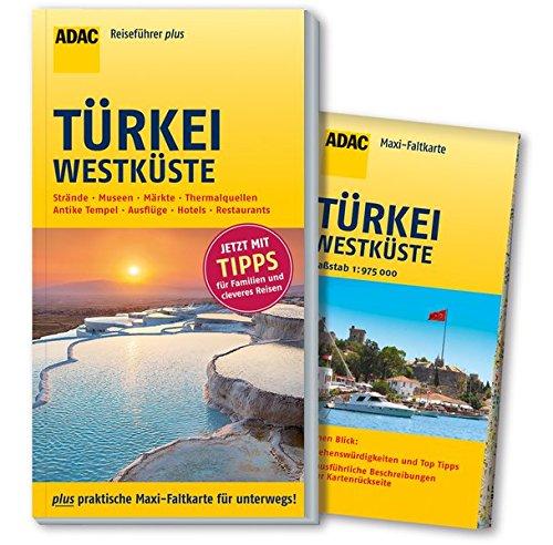 9783956891496: ADAC Reiseführer plus Türkei Westküste: mit Maxi-Faltkarte zum Herausnehmen