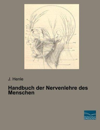 Handbuch der Nervenlehre des Menschen: J. Henle