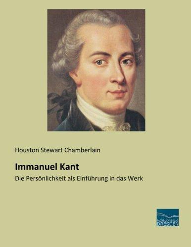 9783956923562: Immanuel Kant: Die Persoenlichkeit als Einfuehrung in das Werk