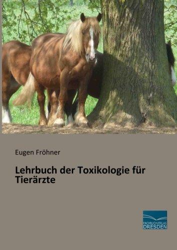 Lehrbuch der Toxikologie für Tierärzte (Paperback): Eugen Frohner