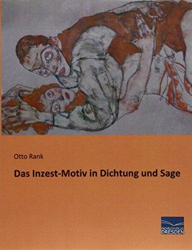 9783956924934: Das Inzest-Motiv in Dichtung und Sage (German Edition)