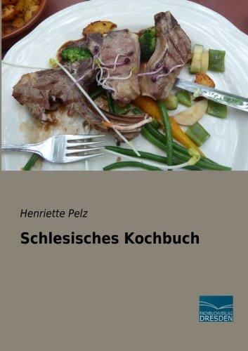 9783956925009: Schlesisches Kochbuch (German Edition)