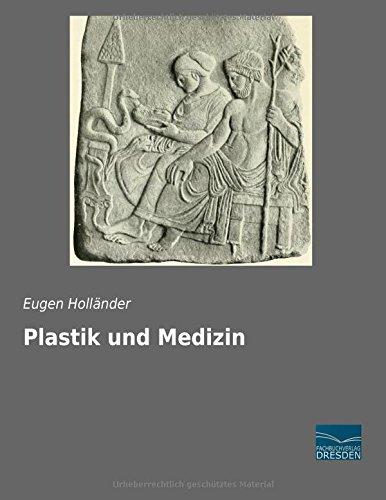 Plastik und Medizin: Eugen Holländer