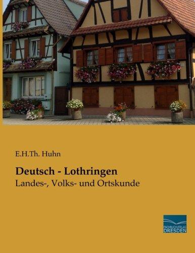 Deutsch - Lothringen: E. H. Th. Huhn