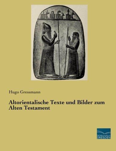 9783956926143: Altorientalische Texte und Bilder zum Alten Testament (German Edition)