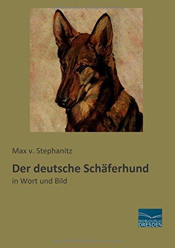 Der deutsche Schäferhund: Max von Stephanitz