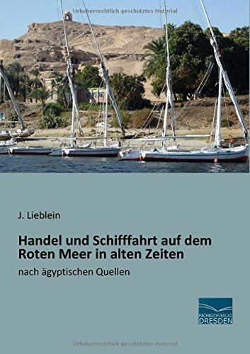9783956926884: Handel und Schifffahrt auf dem Roten Meer in alten Zeiten: nach ägyptischen Quellen
