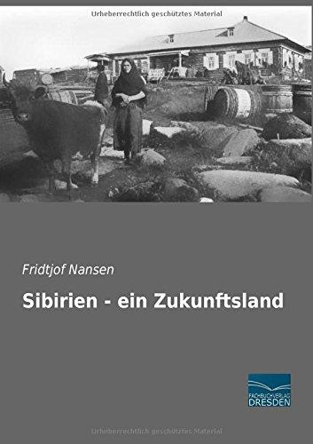 9783956926945: Sibirien - ein Zukunftsland (German Edition)