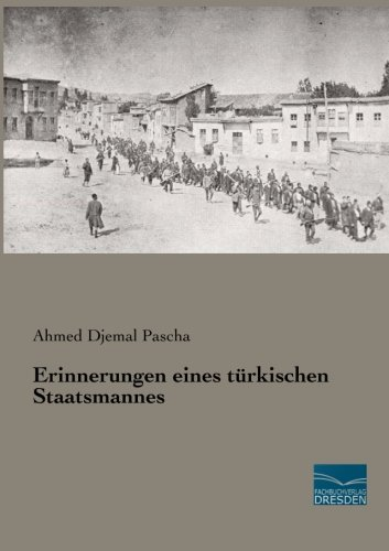 9783956927560: Erinnerungen eines tuerkischen Staatsmannes