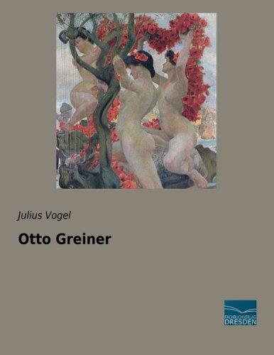9783956928185: Otto Greiner (German Edition)