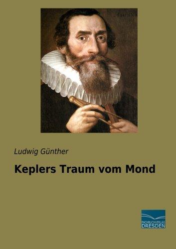 9783956928611: Keplers Traum vom Mond (German Edition)