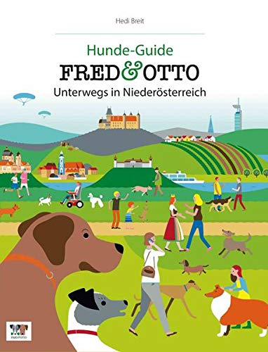 9783956930249: FRED & OTTO unterwegs in Niederösterreich: Hunde-Guide