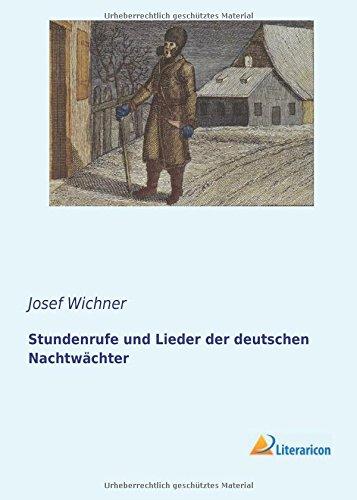 9783956970658: Stundenrufe und Lieder der deutschen Nachtwächter