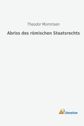 9783956971457: Abriss des römischen Staatsrechts (German Edition)